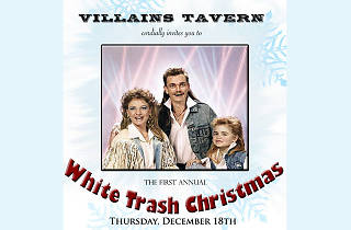 Villains Tavern's White Trash Christmas