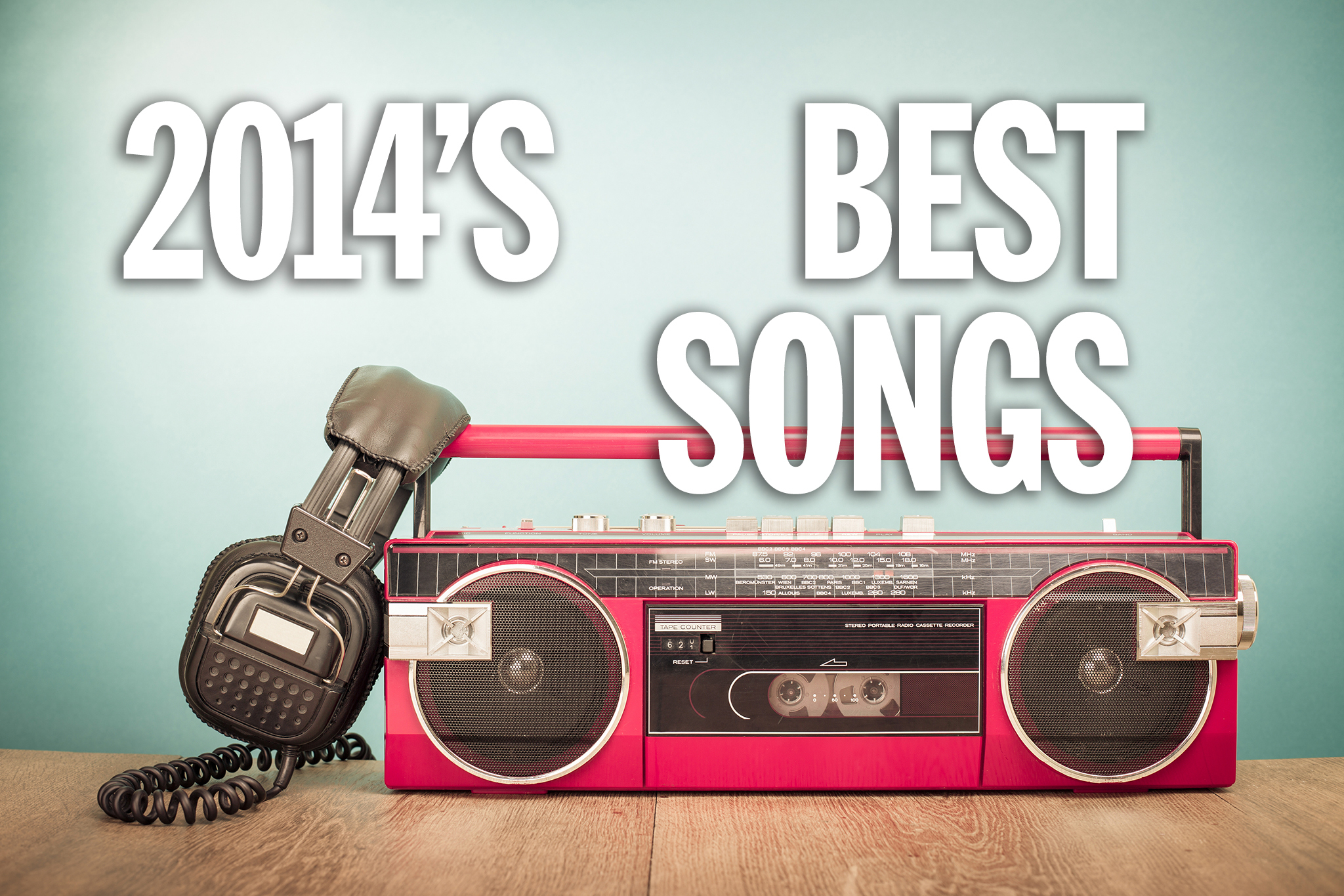 The 20 best songs of 2014