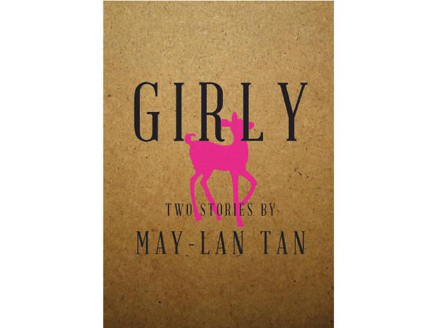 Girly, May-Lan Tan