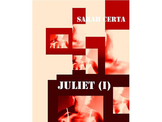 Juliet, Sarah Certa