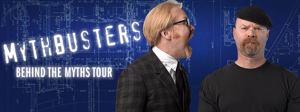 MythBusters: Behind the Myths Tour