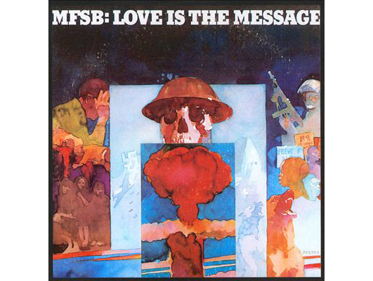 """""""Love Is the Message"""" by MFSB (1973)"""