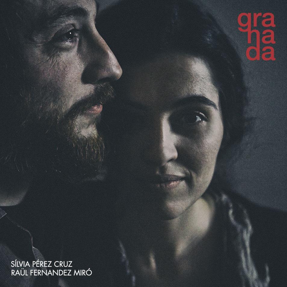 granada, Sílvia Pérez Cruz i Raül Fernández Miró