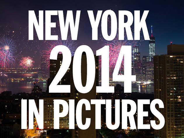 New York 2014: The year in pictures