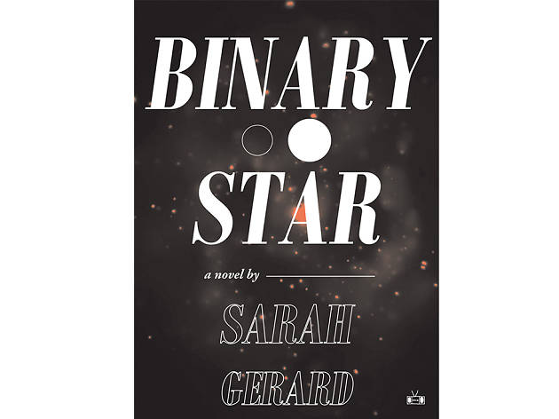 binary star, sarah gerard