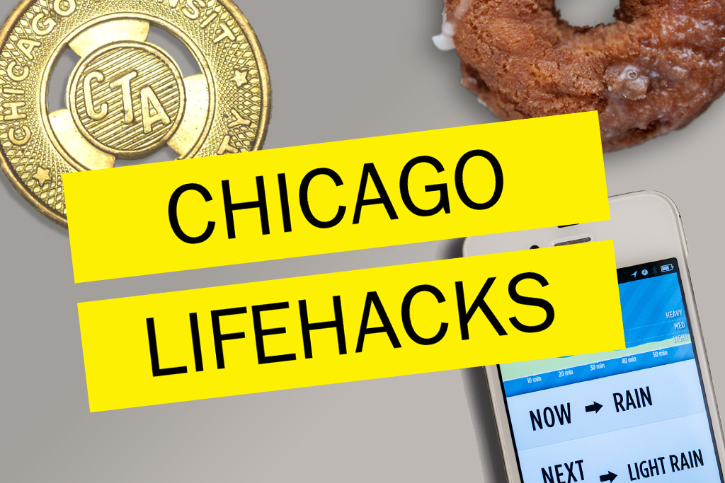 27 Chicago hacks to make your life easier