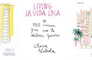 Living la vida loca o 150 casas que no te debes perder
