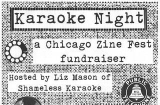 Chicago Zine Fest Karaoke Night Fundraiser