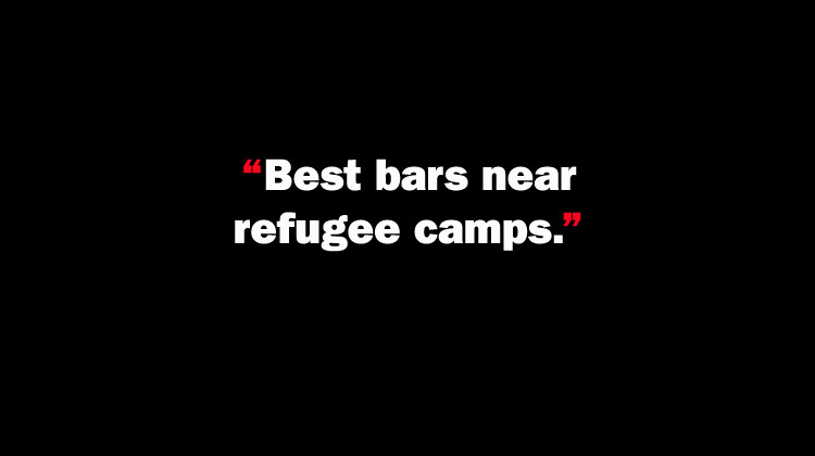 Best bars near refugee camps.