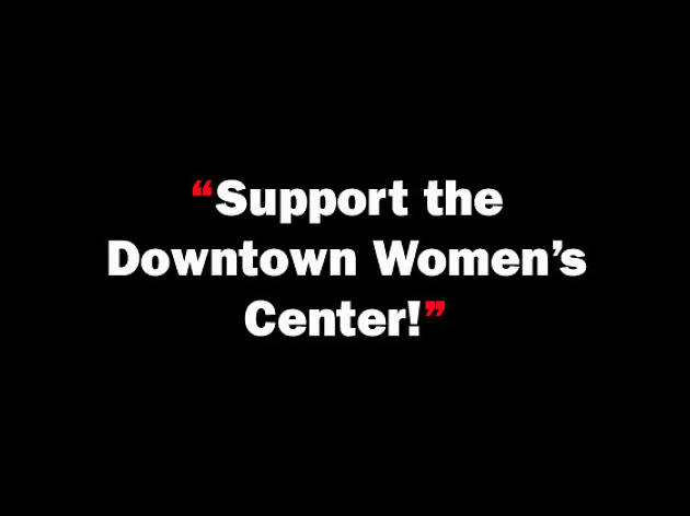 Support the Downtown Women's Center!