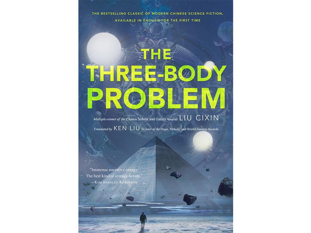 The Three-Body Problem by Cixin Liu (Tor Books, $25.99)