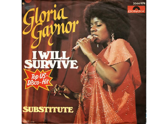 'I Will Survive' – Gloria Gaynor