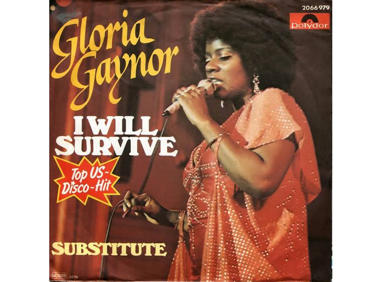'I Will Survive' – Gloria Gaynor