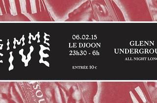 Gimme Five : Glenn Underground