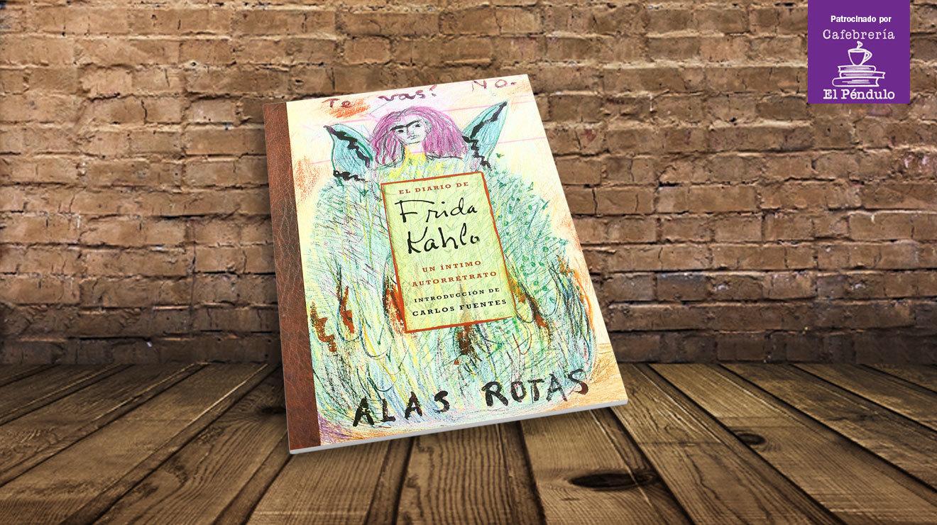 El diario de Frida Kahlo. Un íntimo retrato