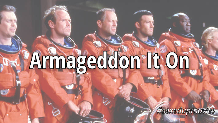 sexy movie titles, Armageddon It On