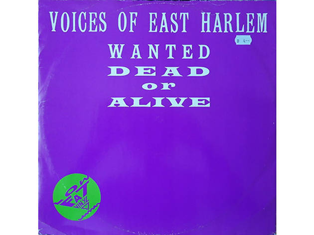 """""""Wanted, Dead or Alive"""" by the Voices of East Harlem"""