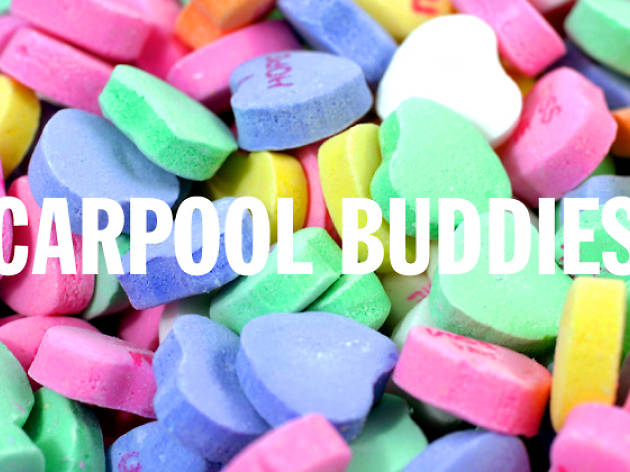 la candy hearts, carpool buddies