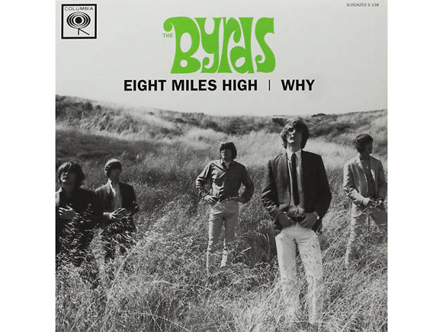 'Eight Miles High' – The Byrds (1966)