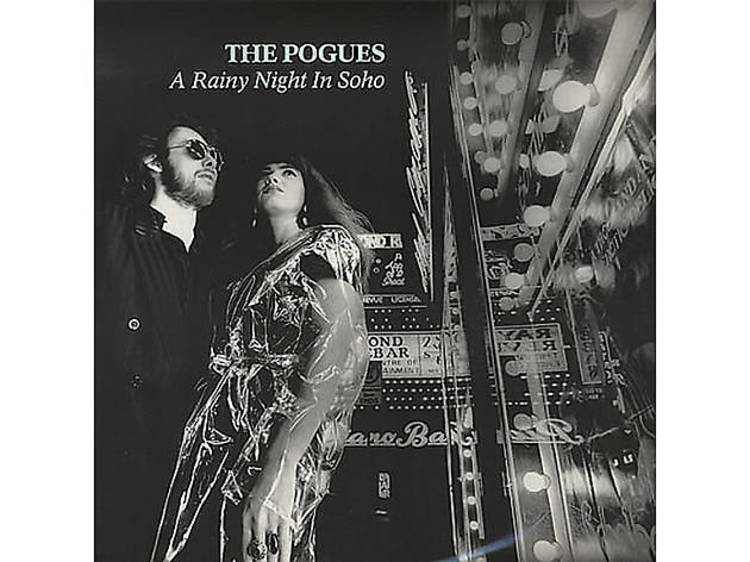 'A Rainy Night In Soho' – The Pogues (1985)