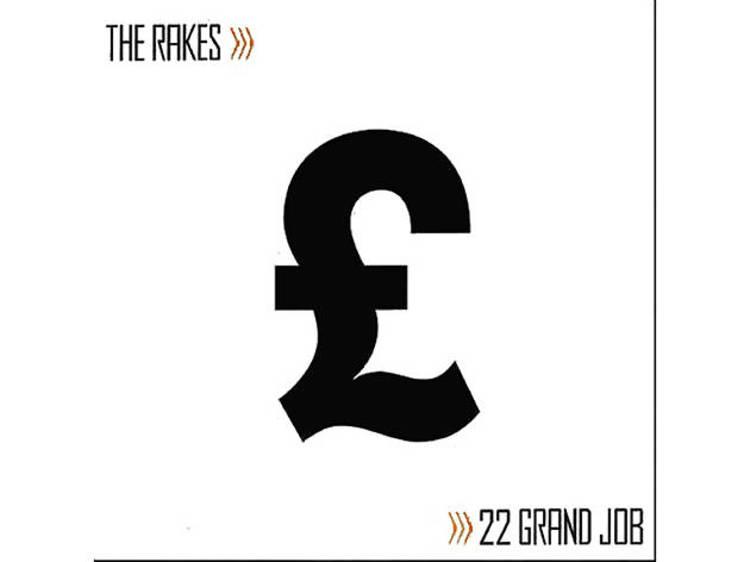 '22 Grand Job' – The Rakes (2005)