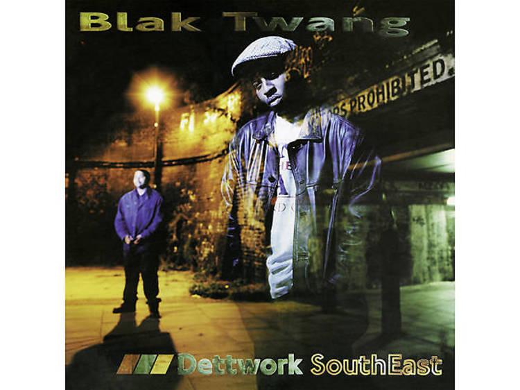 'Dettwork Southeast' – Blak Twang (1996)