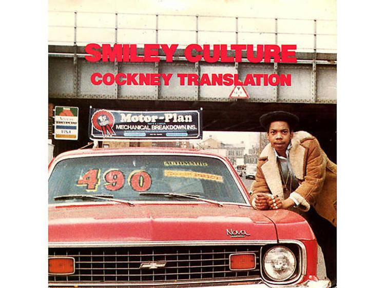 'Cockney Translation' – Smiley Culture (1984)