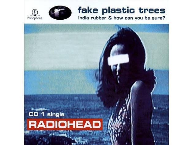 'Fake Plastic Trees' – Radiohead (1995)