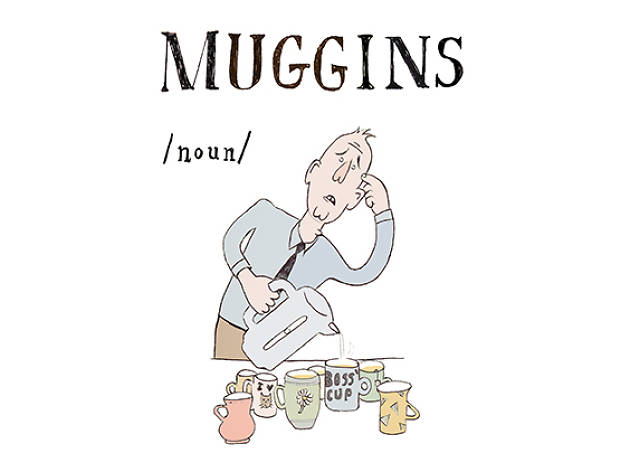 The A-Z of Northern slang: Muggins