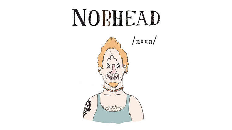 The A to Z of Northern Slang.Nobhead