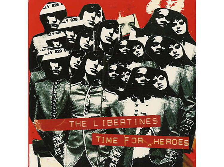 'Time For Heroes' – The Libertines (2003)