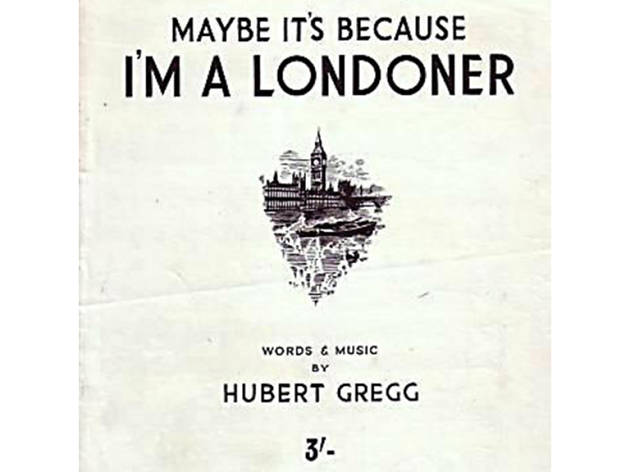 'Maybe It's Because I'm a Londoner' – Hubert Gregg (1947)