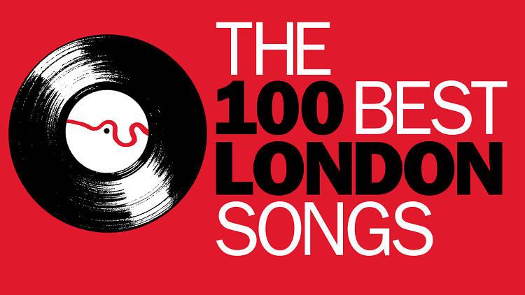 The 100 best London songs