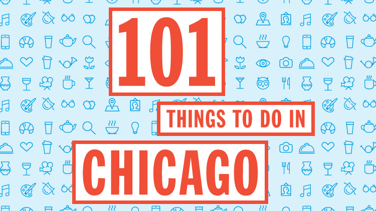 Your Chicago bucket list