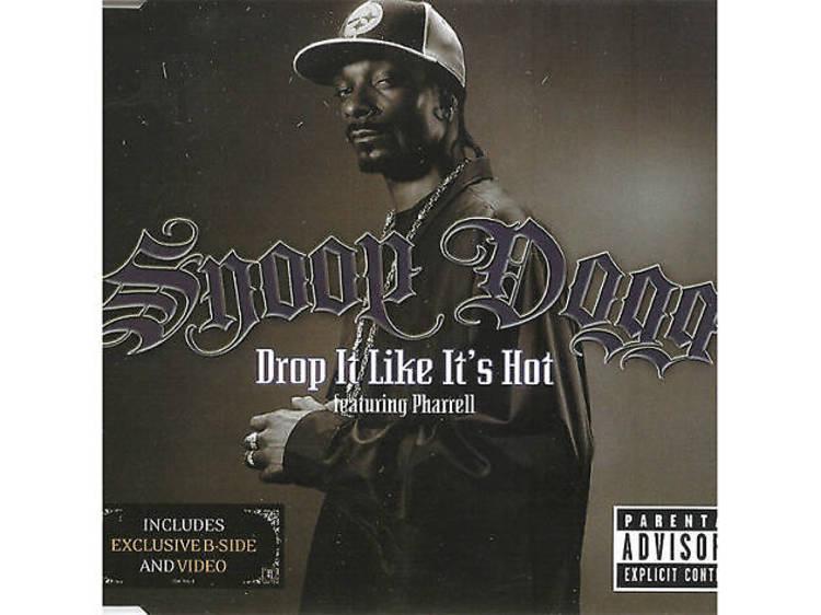 'Drop It Like It's Hot' – Snoop Dogg