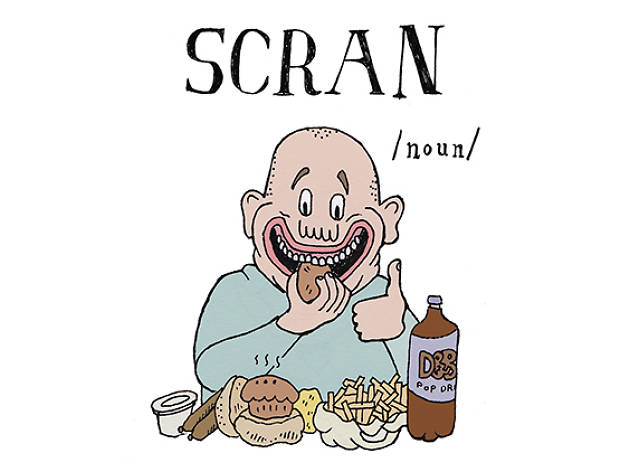 The A to Z of Northern slang - S is for Scran