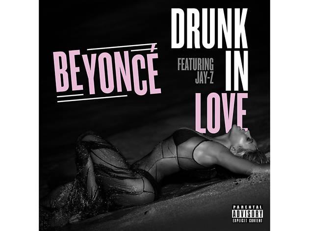 Beyoncé feat Jay Z –Drunk In Love