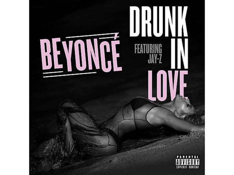 'Drunk in Love' – Beyoncé and Jay Z