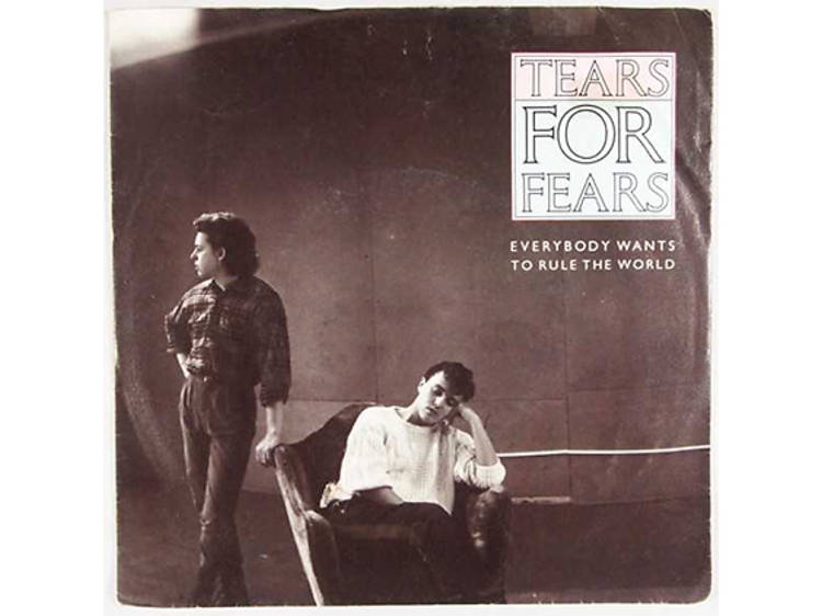 """""""Everybody Wants to Rule the World"""" by Tears for Fears"""