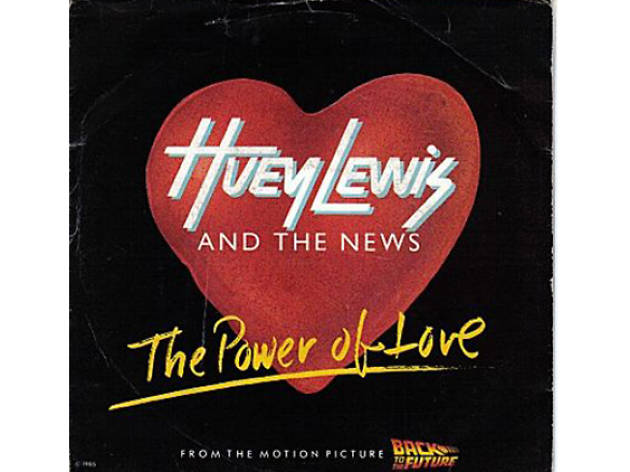 """The Power of Love"" by Huey Lewis & the News"