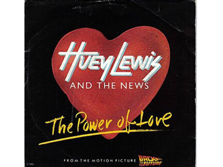 """""""The Power of Love"""" by Huey Lewis & the News"""