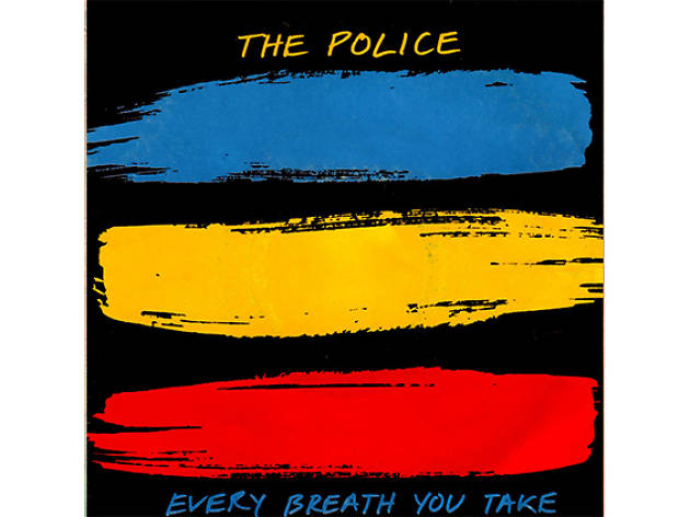 """Every Breath You Take"" by the Police"