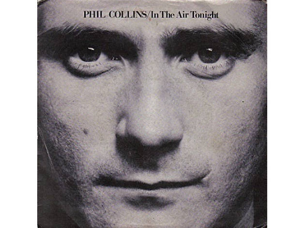 """In the Air Tonight"" by Phil Collins"