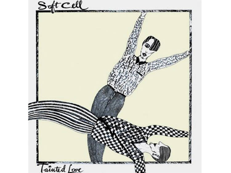 """""""Tainted Love"""" by Soft Cell"""