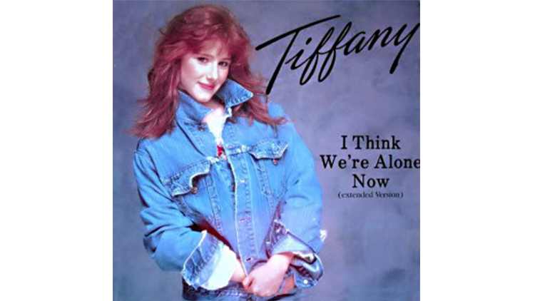 Tiffany – I Think We're Alone Now
