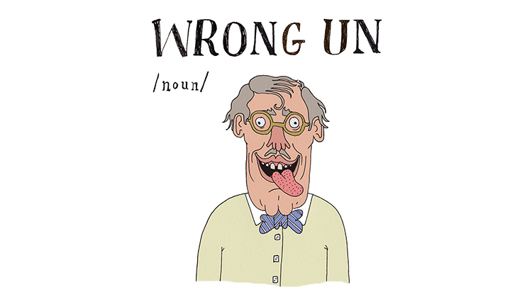 The a to z of northern slang - wrong un