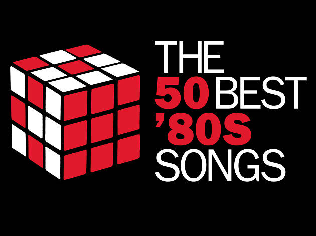 The 50 best '80s songs – The best 1980s music – Time Out London