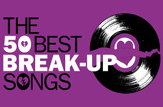The 50 best break-up songs