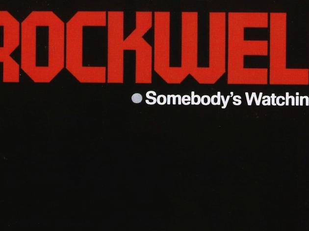 rockwell, somebody's watching me