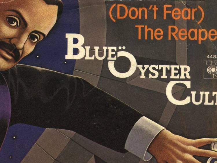 Blue Oyster Cult – '(Don't Fear) the Reaper'